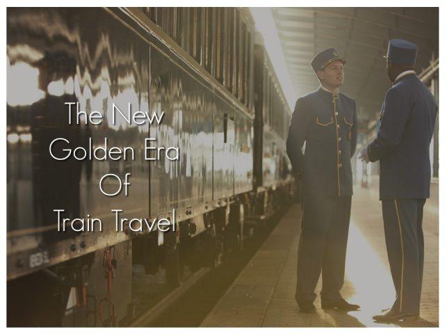 The New Golden Era of Travel - The Venice Simplon Orient Express